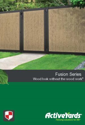 Activeyards Fusion Series Brochure from Dennisville Fence in South Jersey