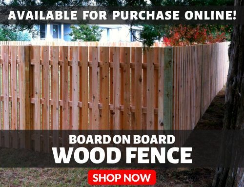 Board On Board Wood Fence Available For Purchase Online