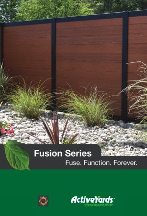 Activeyards Fusion Series Brochure 2018 from Dennisville Fence in South Jersey