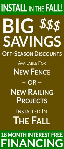 Spring Is Coming! Don't wait for your new fence or gate. Beat the Spring rush, get started today. 18 Month Interest Free Financing Available!